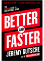 BETTER and FASTER #1 Innovation and Ideas Book by Jeremy Gutsche