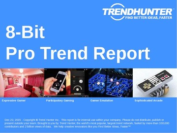 8-Bit Trend Report and 8-Bit Market Research
