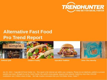 Alternative Fast Food Trend Report and Alternative Fast Food Market Research