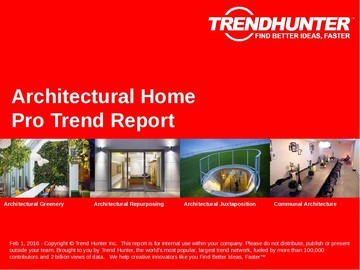 Architectural Home Trend Report and Architectural Home Market Research