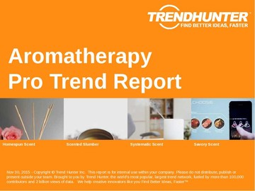 Aromatherapy Trend Report and Aromatherapy Market Research