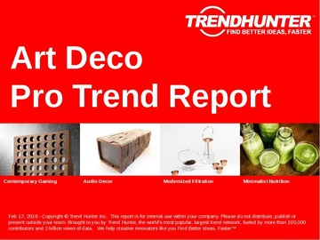 Art Deco Trend Report and Art Deco Market Research