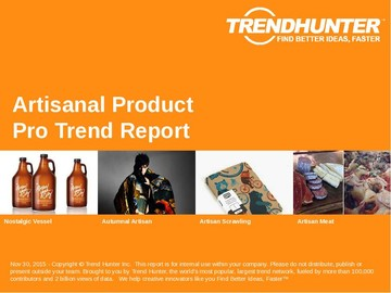 Artisanal Product Trend Report and Artisanal Product Market Research