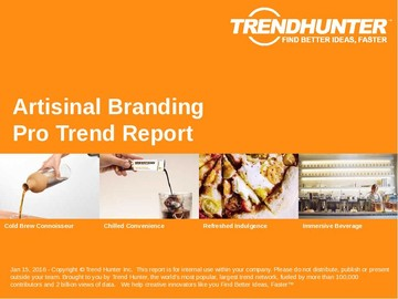 Artisinal Branding Trend Report and Artisinal Branding Market Research