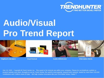 Audio/Visual Trend Report and Audio/Visual Market Research