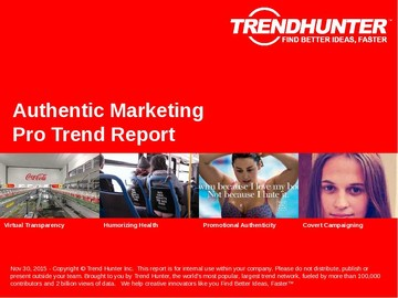 Authentic Marketing Trend Report and Authentic Marketing Market Research