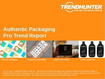 Authentic Packaging Trend Report and Authentic Packaging Market Research