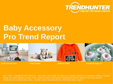 Baby Accessory Trend Report and Baby Accessory Market Research