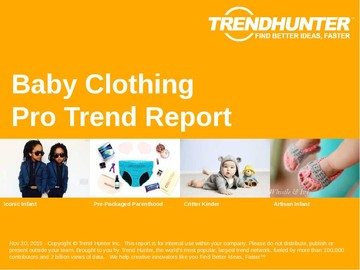 Baby Clothing Trend Report and Baby Clothing Market Research