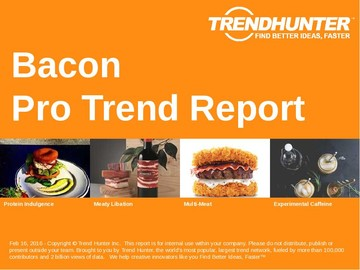 Bacon Trend Report and Bacon Market Research