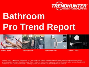 Bathroom Trend Report and Bathroom Market Research