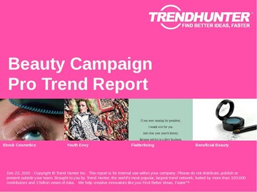 Beauty Campaign Trend Report and Beauty Campaign Market Research
