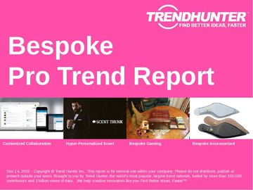Bespoke Trend Report and Bespoke Market Research
