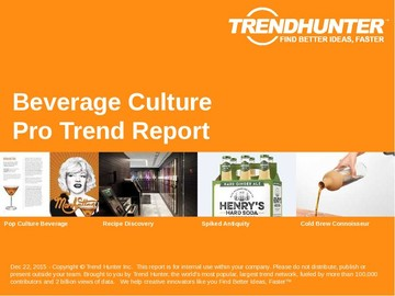 Beverage Culture Trend Report and Beverage Culture Market Research