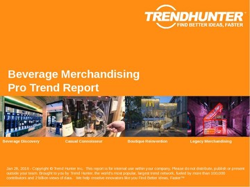 Beverage Merchandising Trend Report and Beverage Merchandising Market Research