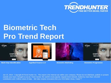 Biometric Tech Trend Report and Biometric Tech Market Research