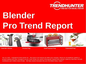 Blender Trend Report and Blender Market Research