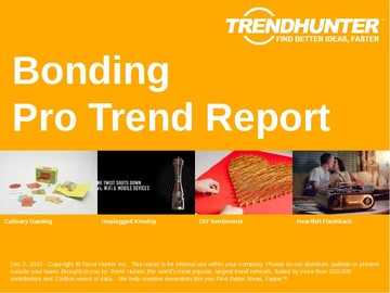 Bonding Trend Report and Bonding Market Research