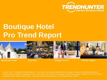 Boutique Hotel Trend Report and Boutique Hotel Market Research