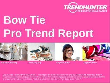 Bow Tie Trend Report and Bow Tie Market Research