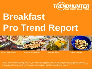 Breakfast Trend Report and Breakfast Market Research