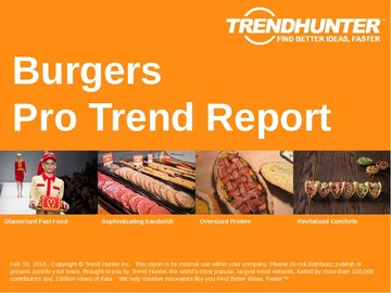 Burgers Trend Report and Burgers Market Research