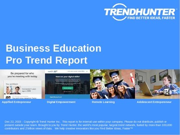 Business Education Trend Report and Business Education Market Research