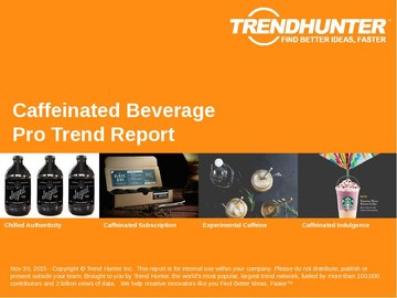 Caffeinated Beverage Trend Report and Caffeinated Beverage Market Research