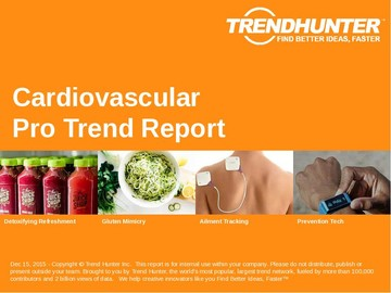 Cardiovascular Trend Report and Cardiovascular Market Research