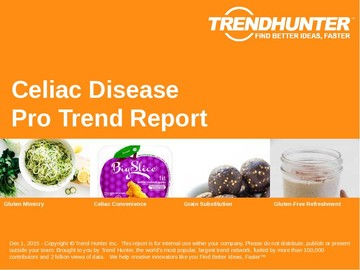 Celiac Disease Trend Report and Celiac Disease Market Research