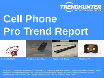 Cell Phone Trend Report and Cell Phone Market Research