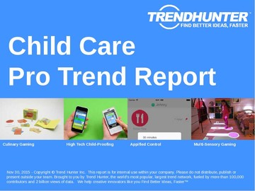 Child Care Trend Report and Child Care Market Research