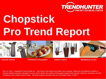 Chopstick Trend Report and Chopstick Market Research