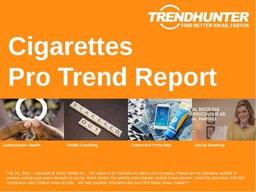 Cigarettes Trend Report and Cigarettes Market Research