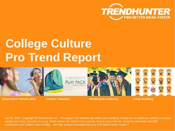 College Culture Trend Report and College Culture Market Research