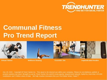 Communal Fitness Trend Report and Communal Fitness Market Research