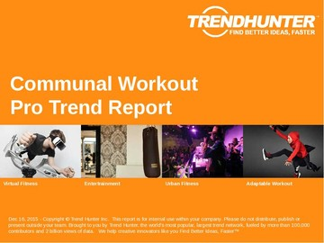 Communal Workout Trend Report and Communal Workout Market Research