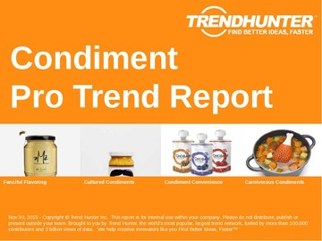 Condiment Trend Report and Condiment Market Research