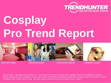 Cosplay Trend Report and Cosplay Market Research