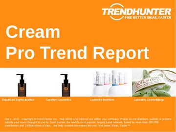 Cream Trend Report and Cream Market Research