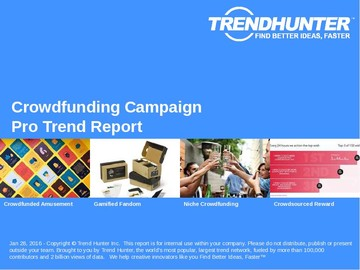 Crowdfunding Campaign Trend Report and Crowdfunding Campaign Market Research
