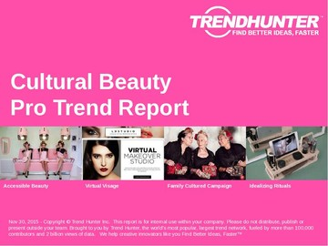 Cultural Beauty Trend Report and Cultural Beauty Market Research