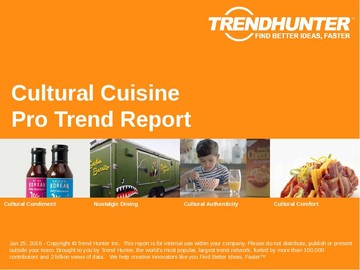 Cultural Cuisine Trend Report and Cultural Cuisine Market Research