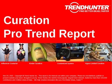 Curation Trend Report and Curation Market Research