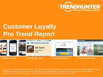 Customer Loyalty Trend Report and Customer Loyalty Market Research