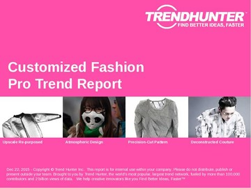 Customized Fashion Trend Report and Customized Fashion Market Research
