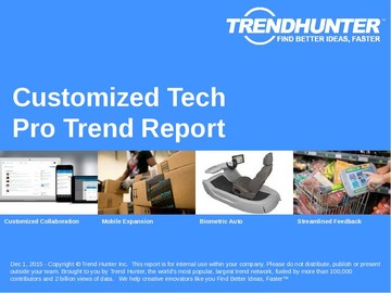 Customized Tech Trend Report and Customized Tech Market Research