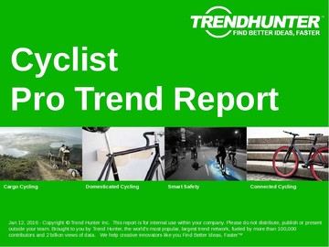 Cyclist Trend Report and Cyclist Market Research