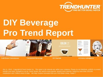 DIY Beverage Trend Report and DIY Beverage Market Research