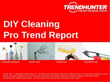 DIY Cleaning Trend Report and DIY Cleaning Market Research